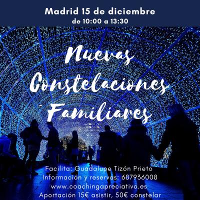 Nuevas Constelaciones Familiares Madrid 15 de Diciembre